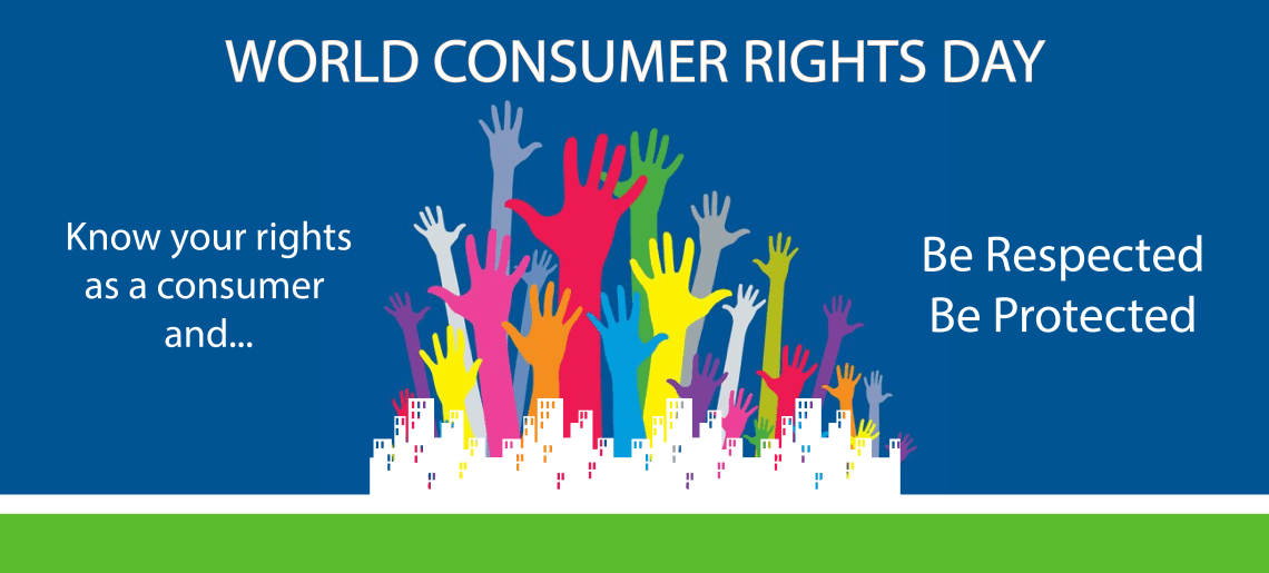 Know Your Consumer Rights – Voice Your Concerns